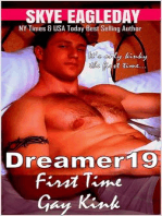 Dreamer19 First Time Gay Kink