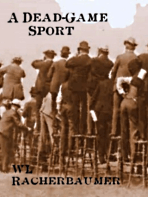 A Dead-Game Sport