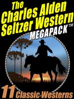 The Charles Alden Seltzer Western MEGAPACK ®
