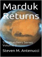 Marduk Returns, The Watchers Series, Volume 2