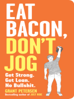 Eat Bacon, Don't Jog