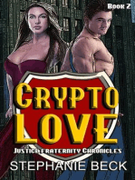 Crypto Love (The Justice Fraternity Chronicles, #2)