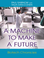 A Machine to Make a Future