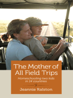 The Mother of All Field Trips: Homeschooling two kids in 14 countries