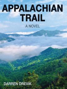 Appalachian Trail: A Novel