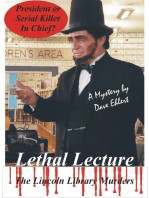 Lethal Lecture, The Lincoln Library Murders