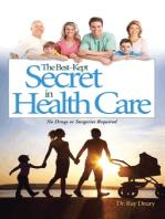 The Best-Kept Secret in Health Care