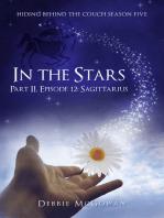 In The Stars Part II, Episode 12