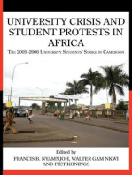 University Crisis and Student Protests in Africa: The 2005 -2006 University Students� Strike in Cameroon