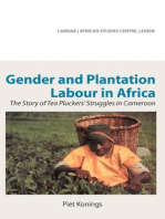 Gender and Plantation Labour in Africa: The Story of Tea Pluckers� Struggles in Cameroon