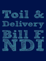 Toil and Delivery