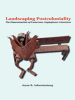 Landscaping Postcoloniality. The Dissemination of Cameroon Anglophone Literature