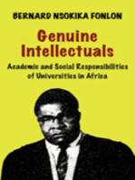Genuine Intellectuals. Academic and Social Responsibilities of Universities in Africa