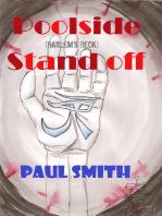 Poolside Stand Off (Harlem's Deck 8)