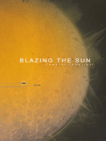 Blazing the Sun