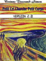 Petit Cri Cherche petit Corps version 2.0