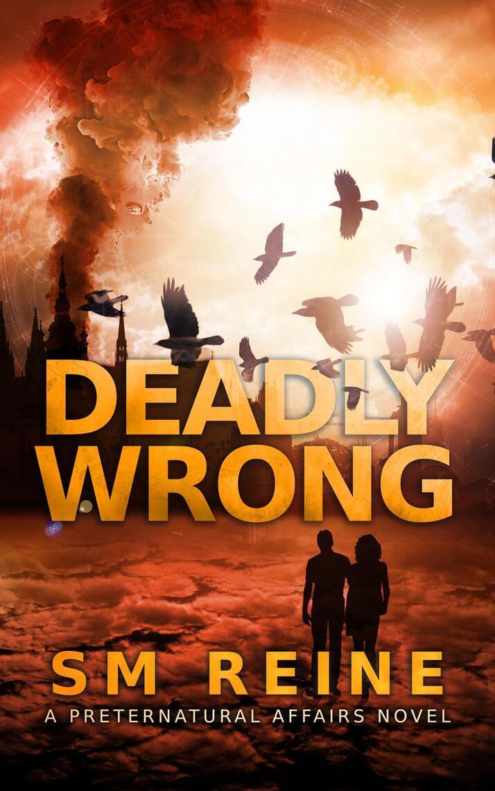 Deadly Wrong By Sm Reine By Sm Reine Read Online