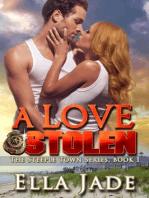A Love Stolen