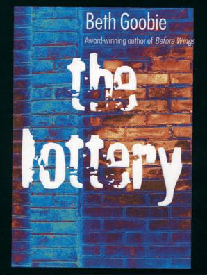 The Lottery by Beth Goobie - Read Online