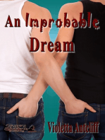 An Improbable Dream