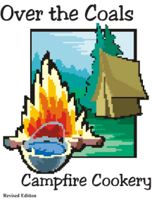 Over the Coals: Campfire Cookery