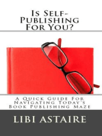 Is Self-Publishing For You?