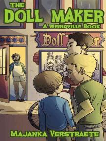 The Doll Maker: Weirdville, #1