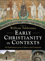 Early Christianity in Contexts: An Exploration across Cultures and Continents