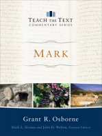 Mark (Teach the Text Commentary Series)