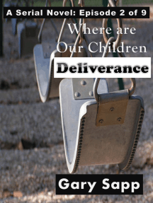 Deliverance: Where are our Children (A Serial Novel) Episode 2 of 9
