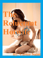The Reluctant Hotwife