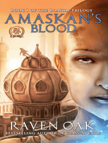 Amaskan's Blood: Boahim Trilogy, #1
