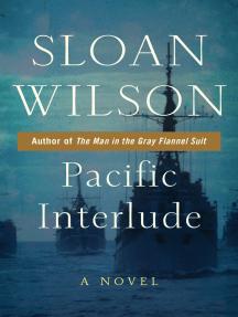 Pacific Interlude: A Novel