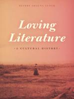 Loving Literature