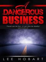 A Dangerous Business (Laura Curtis , #2)