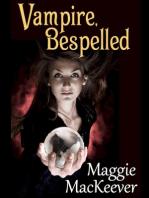 Vampire, Bespelled