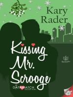 Kissing Mr. Scrooge