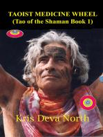 Taoist Medicine Wheel (Tao of the Shaman Book1)