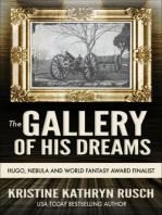 The Gallery of His Dreams