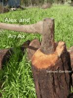 Alex and an Ax (An Erotica Murder Story)