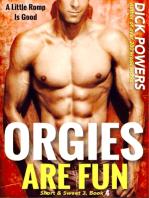 Orgies Are Fun (Short & Sweet 3, Book 4)