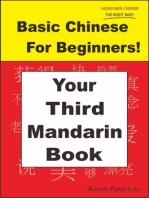 Basic Chinese For Beginners! Your Third Mandarin Book