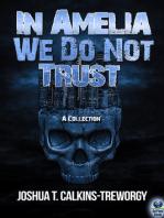 In Amelia We Do Not Trust