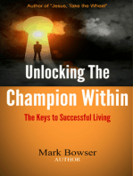Unlocking the Champion Within