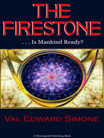 The Firestone . . . Is Mankind Ready?