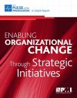 Study Report on Organizational Change through Strategic Initiatives