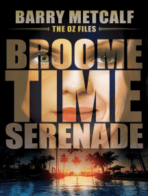 Broometime Serenade: The Oz Files, #1