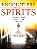 Encounters with Spirits