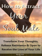 How to Attract Your Soul Mate