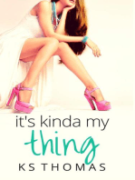 It's Kinda My Thing